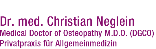Wortmarke Dr. med. Christian Neglein, Medical Doctor of Osteopathy M.D.O (DGCO), Privatpraxis für Allgemeinmedizin